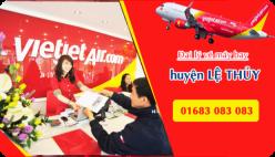 Đại lý vé máy bay giá rẻ tại huyện Lệ Thủy của Vietjet Air bán vé rẻ nhất thị trường Đại lý vé máy bay giá rẻ tại huyện Lệ Thủy của Vietjet Air