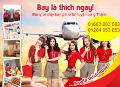 Đại lý vé máy bay giá rẻ tại huyện Long Thành của Vietjet Air chuyên nghiệp và uy tín Đại lý vé máy bay giá rẻ tại huyện Long Thành của Vietjet Air