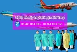 Đại lý vé máy bay giá rẻ tại Huyện Phú Vang