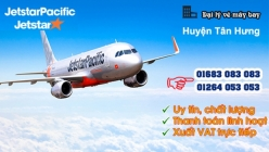 Đại lý vé máy bay giá rẻ tại huyện Tân Hưng của Jetstar uy tín hàng đầu Đại lý vé máy bay giá rẻ tại huyện Tân Hưng của Jetstar