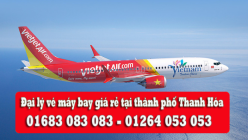 Đại lý vé máy bay giá rẻ tại thành phố Thanh Hóa của Vietjet Air