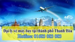 Đại lý vé máy bay giá rẻ tại thành phố Thanh Hóa