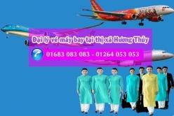 Đại lý vé máy bay giá rẻ tại thị xã Hương Thủy
