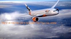 Đại lý vé máy bay tại huyện Thái Thụy của Jetstar cam kết giá rẻ Đại lý vé máy bay giá rẻ tại huyện Thái Thụy của Jetstar