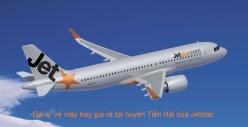 Đại lý vé máy bay giá rẻ tại huyện Tiền Hải của Jetstar uy tín nhất Đại lý vé máy bay giá rẻ tại huyện Tiền Hải của Jetstar