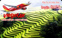 Đại lý vé máy bay giá rẻ tại huyện Sa Pa của Vietjet Air Lào Cai bán vé rẻ và chuyên nghiệp Đại lý vé máy bay giá rẻ tại huyện Sa Pa của Vietjet Air