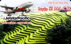 Đại lý vé máy bay giá rẻ tại huyện Si Ma Cai của Jetstar bán vé rẻ và chuyên nghiệp Đại lý vé máy bay giá rẻ tại huyện Si Ma Cai của Jetstar