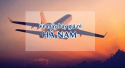 Vé máy bay giá rẻ đi Hà Nam