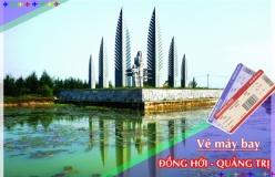 Đặt vé máy bay giá rẻ Đồng Hới đi Quảng Trị Vé máy bay giá rẻ Đồng Hới đi Quảng Trị