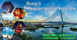 Vé máy bay giá rẻ Hà Nội Đà Nẵng tháng 8 đang có giá rẻ Vé máy bay giá rẻ Hà Nội Đà Nẵng tháng 8