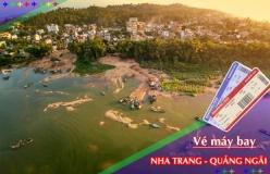 Đặt vé máy bay giá rẻ Nha Trang đi Quảng Ngãi Vé máy bay giá rẻ Nha Trang đi Quảng Ngãi