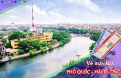 Đặt vé máy bay giá rẻ Phú Quốc đi Hải Dương Vé máy bay giá rẻ Phú Quốc đi Hải Dương