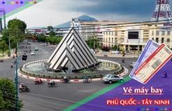 Đặt vé máy bay giá rẻ Phú Quốc đi Tây Ninh Vé máy bay giá rẻ Phú Quốc đi Tây Ninh