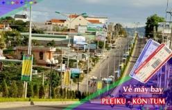Đặt vé máy bay giá rẻ Pleiku đi Kon Tum Vé máy bay giá rẻ Pleiku đi Kon Tum