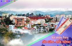 Đặt vé máy bay giá rẻ Sài Gòn đi Đắk Nông Vé máy bay giá rẻ Sài Gòn đi Đắk Nông