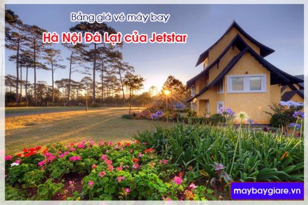 Bảng giá vé máy bay Hà Nội Đà Lạt của Jetstar cập nhật mới nhất Bảng giá vé máy bay Hà Nội Đà Lạt của Jetstar