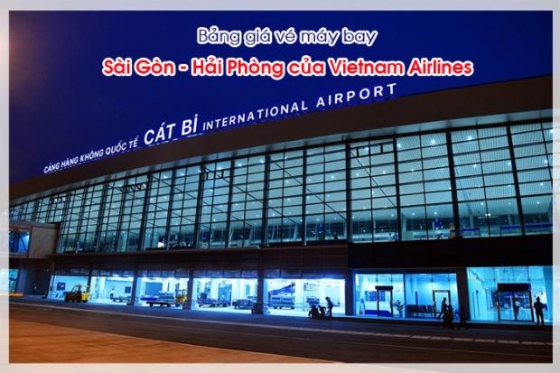 Bảng giá vé máy bay Sài Gòn Hải Phòng của Vietnam Airlines cập nhật mới nhất Bảng giá vé máy bay Sài Gòn Hải Phòng của Vietnam Airlines