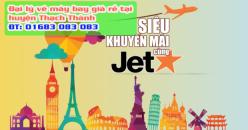 Đại lý vé máy bay giá rẻ tại huyện Thạch Thành của Jetstar