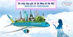 Vé máy bay giá rẻ Cà Mau đi Hà Nội của Vietnamairlines
