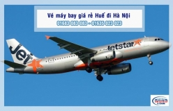 Vé máy bay giá rẻ Huế đi Hà Nội của Jetstar