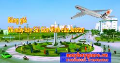 Bảng giá vé máy bay Sài Gòn Vinh của Jetstar