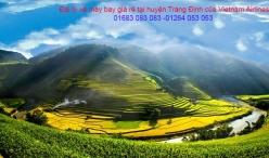 Đại lý vé máy bay giá rẻ tại huyện Tràng Định của Vietnam Airlines