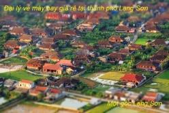 Đại lý vé máy bay giá rẻ tại thành phố Lạng Sơn uy tín hàng đầu Đại lý vé máy bay giá rẻ tại thành phố Lạng Sơn