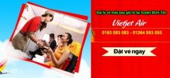 Đại lý vé máy bay giá rẻ tại huyện Bình Tân của Vietjet Air uy tín hàng đầu Đại lý vé máy bay giá rẻ tại huyện Bình Tân của Vietjet Air
