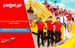 Đại lý vé máy bay giá rẻ tại huyện Chơn Thành của Vietjet Air uy tín hàng đầu Đại lý vé máy bay giá rẻ tại huyện Chơn Thành của Vietjet Air