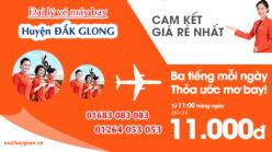 Đại lý vé máy bay giá rẻ tại huyện Đắk Glong của Jetstar