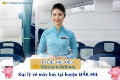 Đại lý vé máy bay giá rẻ tại huyện Đắk Mil của Vietnam Airlines bán vé rẻ nhất thị trường Đại lý vé máy bay giá rẻ tại huyện Đắk Mil của Vietnam Airlines