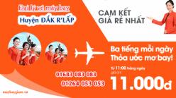 Đại lý vé máy bay giá rẻ tại huyện Đắk R'lấp của Jetstar