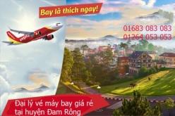 Đại lý vé máy bay giá rẻ tại huyện Đam Rông của Vietjet Air Đại lý vé máy bay giá rẻ tại huyện Đam Rông của Vietjet Air
