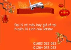 Đại lý vé máy bay giá rẻ tại huyện Di Linh của Jetstar Đại lý vé máy bay giá rẻ tại huyện Di Linh của Jetstar