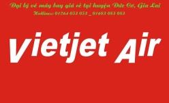 Đại lý vé máy bay giá rẻ tai huyện Đức Cơ của Vietjet Air