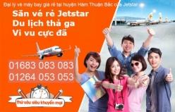 Đại lý vé máy bay giá rẻ tại huyện Hàm Thuận Bắc của Jetstar uy tín và chất lượng Đại lý vé máy bay giá rẻ tại huyện Hàm Thuận Bắc của Jetstar