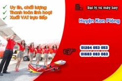 Đại lý vé máy bay giá rẻ tại huyện Kon Plông của Vietjet Air chuyên nghiệp Đại lý vé máy bay giá rẻ tại huyện Kon Plông của Vietjet Air