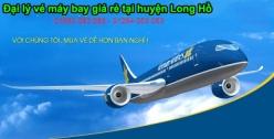 Đại lý vé máy bay giá rẻ tại huyện Long Hồ của Vietnam Airlines uy tín và chất lượng Đại lý vé máy bay giá rẻ tại huyện Long Hồ của Vietnam Airlines