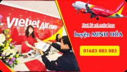 Đại lý vé máy bay giá rẻ tại huyện Minh Hóa của Vietjet Air bán vé rẻ nhất thị trường Đại lý vé máy bay giá rẻ tại huyện Minh Hóa của Vietjet Air