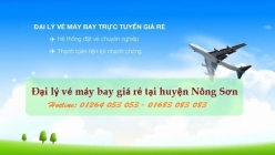 Đại lý vé máy bay giá rẻ tại huyện Nông Sơn uy tín và chất lượng Đại lý vé máy bay giá rẻ tại huyện Nông Sơn
