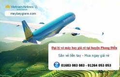 Đại lý vé máy bay giá rẻ tại huyện Phong Điền Huế của Vietnam Airlines