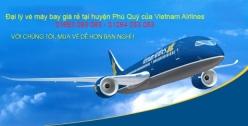 Đại lý vé máy bay giá rẻ tại huyện Phú Quý của Vietnam Airlines