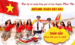 Đại lý vé máy bay giá rẻ tại huyện Phúc Thọ của Vietjet Air