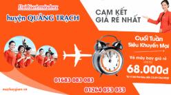 Đại lý vé máy bay giá rẻ tại huyện Quảng Trạch của Jetstar bán vé rẻ nhất thị trường Đại lý vé máy bay giá rẻ tại huyện Quảng Trạch của Jetstar