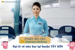 Đại lý vé máy bay giá rẻ tại huyện Tây Sơn của Vietnam Airlines bán vé rẻ nhất thị trường Đại lý vé máy bay giá rẻ tại huyện Tây Sơn của Vietnam Airlines