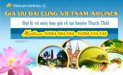 Đại lý vé máy bay giá rẻ tại huyện Thạch Thất của Vietnam Airlines uy tín và đáng tin cậy Đại lý vé máy bay giá rẻ tại huyện Thạch Thất của Vietnam Airlines