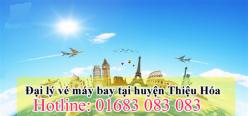 Đại lý vé máy bay giá rẻ tại huyện Thiệu Hóa