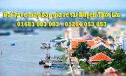 Đại lý vé máy bay giá rẻ tại huyện Thớt Lai Đại lý vé máy bay giá rẻ tại huyện Thớt Lai