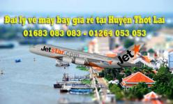 Đại lý vé máy bay giá rẻ tại Huyện Thớt Lai của Jetstar Đại lý vé máy bay giá rẻ tại Huyện Thớt Lai của Jetstar