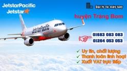 Đại lý vé máy bay giá rẻ tại huyện Trảng Bom của Jetstar uy tín hàng đầu Đại lý vé máy bay giá rẻ tại huyện Trảng Bom của Jetstar